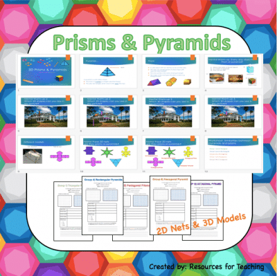 2D Nets and 3D Prisms & Pyramids