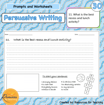 30 Persuasive Opinion Writing Tasks